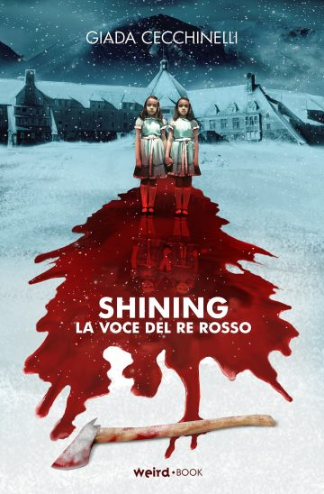 Giada Cecchinelli, Shining. La voce del Re Rosso