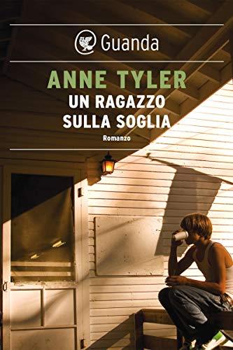 Anne Tyler, Un ragazzo sulla soglia