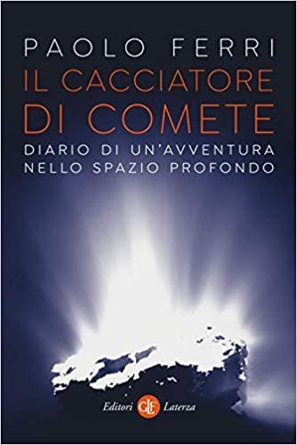 Paolo Ferri Il cacciatore di comete