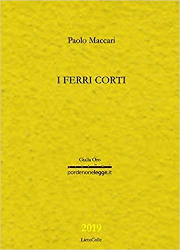 Paolo Maccari I ferri corti