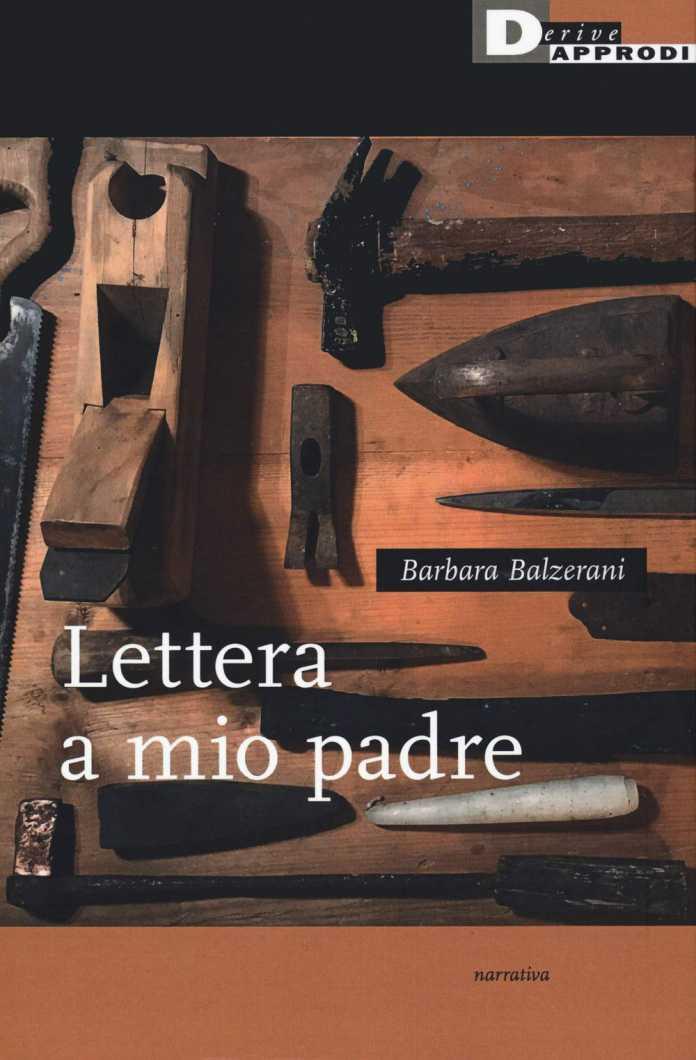 Barbara Balzerani, Lettera a mio padre