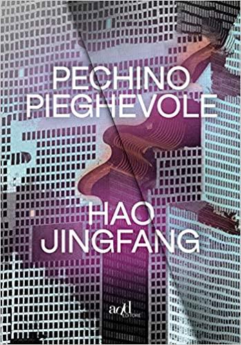 Hao Jingfang, Pechino pieghevole