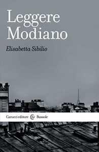 Patrick Modiano raccontato da Elisabetta Sibilio