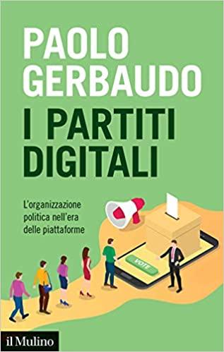Paolo Gerbaudo, I partiti digitali