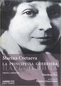 Marina Cvetaeva, La principessa guerriera