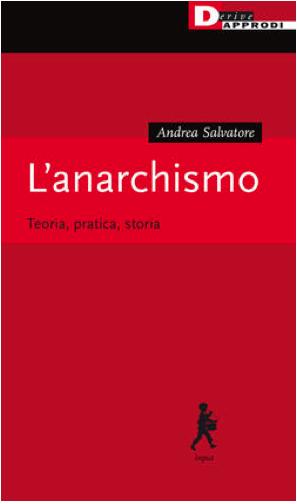 L'anarchismo Andrea Salvatore