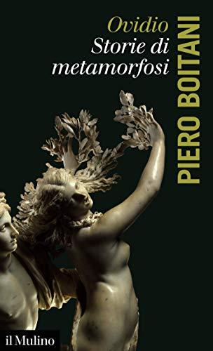 Piero Boitani, Ovidio. Storie di metamorfosi