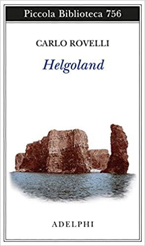 Carlo Rovelli, Helgoland