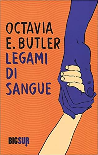 Octavia E. Butler, Legami di sangue