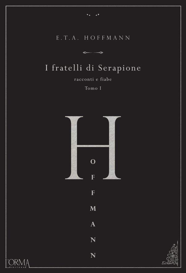 I fratelli di Serafione E.T.A. Hoffmann