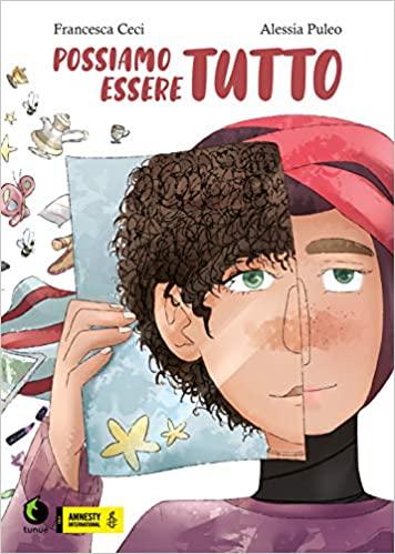 Francesca Ceci, Possiamo essere tutto, illustrazioni di Alessia Puleo