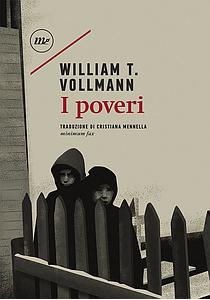 William T. Vollmann II poveri