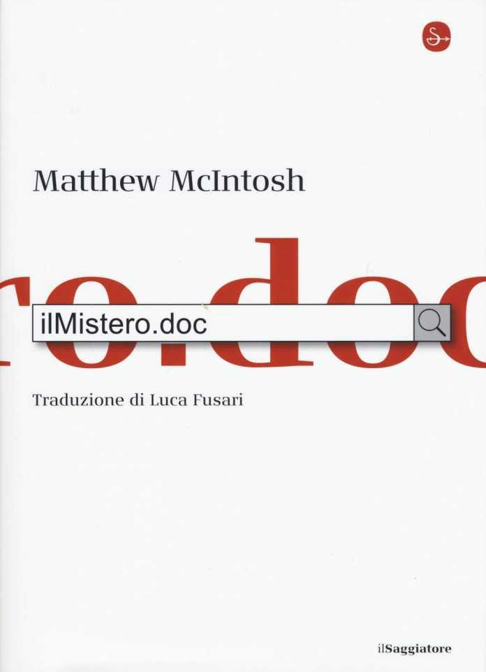Matthew McIntosh, ilMistero.doc