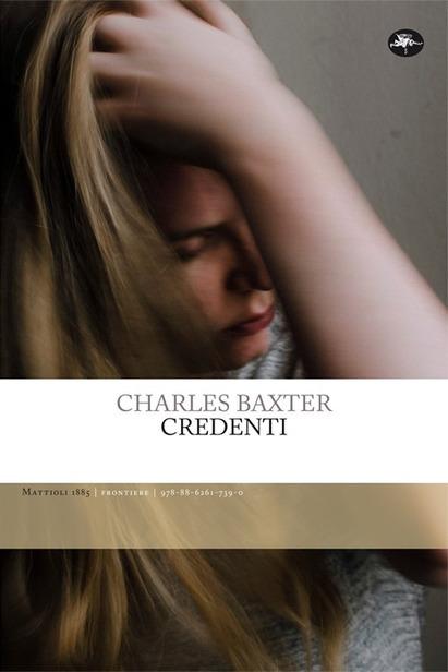 Charles Baxter, Credenti