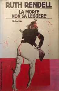 Ruth Rendell, la morte non sa leggere, Mondadori 1987
